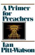 Primer for Preachers