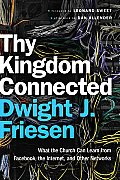 Thy Kingdom Connected What The Church