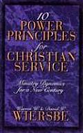 Ten Power Principles for Christian Service Ministry Dynamics for a New Century