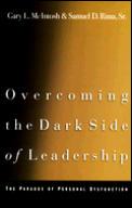 Overcoming The Dark Side Of Leadership T