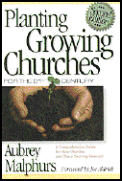 Planting Growing Churches For The 21 2nd Edition