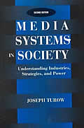 Media Systems In Society Understanding