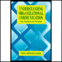 Understanding organizational communication :cases, commentaries, and conversations