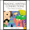 Reading Writing Connections