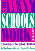 Way Schools Work: A Sociological Analysis of Education
