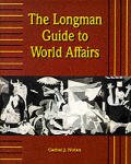 The Longman Guide to World Affairs