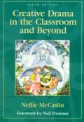 Creative Drama In The Classroom & Beyond