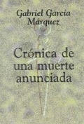 Cronica De Una Muerte Anunciada Chronicle of a Death Foretold