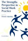 Strength Perspective in Social Work Practice