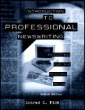Introduction to Professional Newswriting