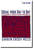 Social Work Day to Day The Experience of Generalist Social Work Practice