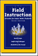 Field Instruction 3rd Edition
