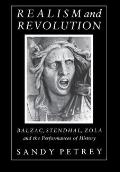 Realism and Revolution: Balzac, Stendhal, Zola and the Performances of History