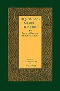 Aquinass Moral Theory Essays in Honor of Norman Kretzmann