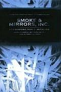 Smoke & Mirrors Inc Accounting for Capitalism