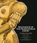 Splendour Of The Burgundian Court Charle