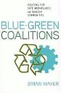 Blue-Green Coalitions