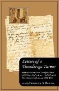Letters of a Ticonderoga Farmer: Selections from the Correspondence of William H. Cook and His Wife with Their Son, Joseph Cook, 1851-1885