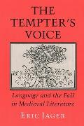 The Tempter's Voice: Language and the Fall in Medieval Literature