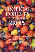 Tropical Forests & Their Crops
