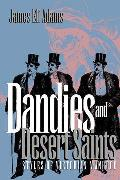 Dandies and Desert Saints: Modernity and the Memory Crisis