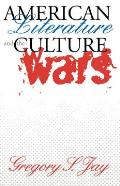 American Literature and the Culture Wars: Nonrational Aspects of Organizational Decision Making