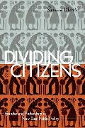 Divided Citizens Gender & Federalism in New Deal Public Policy