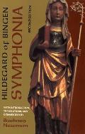 Symphonia A Critical Edition of the Symphonia Armonie Celestium Revelationum Symphony of the Harmony of Celestial Revelations