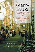 Sanya Blues Laboring Life in Contemporary Tokyo