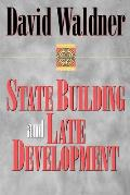 State Building & Late Development