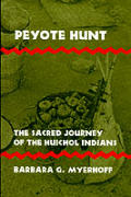 Peyote Hunt The Sacred Journey Of The