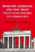 Moscow Germany & The West From Khrushche