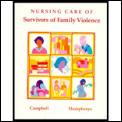 Nursing Care Of Survivors Of Family Viol
