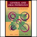 General & Oral Pathology for the Dental Hygienist