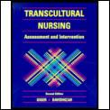 Transcultural Nursing Assessment & I 2ND Edition