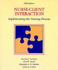 Nurse-Client Interaction: Implementing the Nursing Process