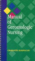 Manual of Gerontologic Nursing