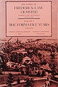 Papers of Frederick Law Olmsted The Formative Years 1822 1852