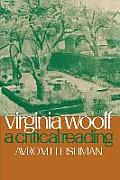 Virginia Woolf A Critical Reading