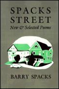 Spacks Street New & Selected Poems