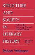 Structure and Society in Literary History: Studies in the History and Theory of Literary Criticism