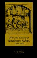 War & Society in Renaissance Europe 1450 1620