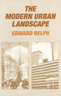 Modern Urban Landscape 1880 to the Present