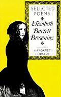 Elizabeth Barrett Browning: Selected Poems