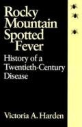 Rocky Mountain Spotted Fever History Of