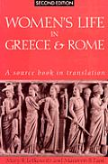 Womens Life in Greece & Rome A Source book in Translation 2nd Edition