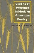 Visions Of Presence In Modern American P
