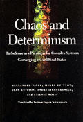 Chaos and Determinism: Turbulence as a Paradigm for Complex Systems Converging Toward Final States