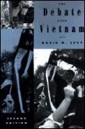 The Debate Over Vietnam