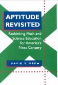 Aptitude Revisited Rethinking Math & Sci